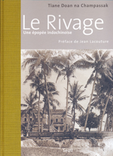 RIVAGE, LE - UNE EPOPEE INDOCHINOISE