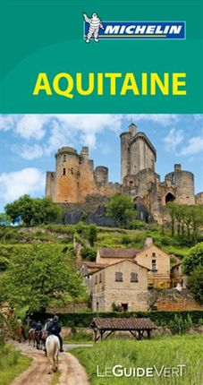 AQUITAINE [FRA] -LE GUIDE VERT MICHELIN