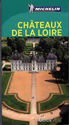 CHATEAUX DE LA LOIRE [FRA] -LE GUIDE VERT MICHELIN