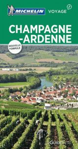 CHAMPAGNE, ARDENNE [FRA] -LE GUIDE VERT MICHELIN