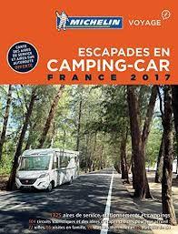 2017 FRANCE, ESCAPADES EN CAMPING-CAR -MICHELIN