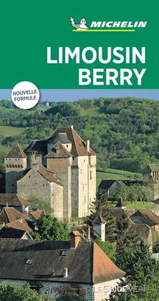 BERRY LIMOUSIN [FRA] -LE GUIDE VERT MICHELIN