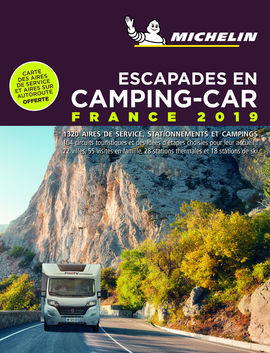 2019 FRANCE. CAMPING-CAR, ESCAPADES EN  -MICHELIN