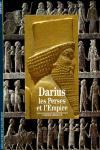 DARIUS, LES PERSES ET L'EMPIRE-HISTOIRE Nº.159