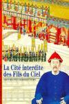 CITE INTERDITE DES FILS DU CIEL, LA