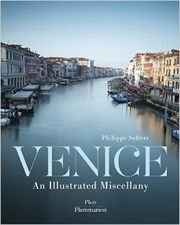 VENICE. AN ILLUSTRATED MISCELANY