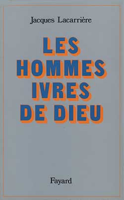 HOMMES IVRES DE DIEU, LES