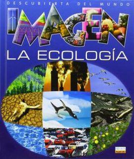 LA ECOLOGIA -DESCUBIERTA DEL MUNDO IMAGEN [CAS.]