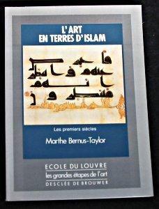 ART EN TERRES D'ISLAM, L'