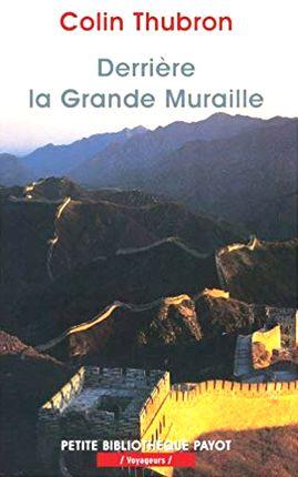 DERRIERE LA GRANDE MURAILLE