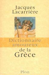 GRECE. DICTIONNAIRE AMOUREUX DE LA