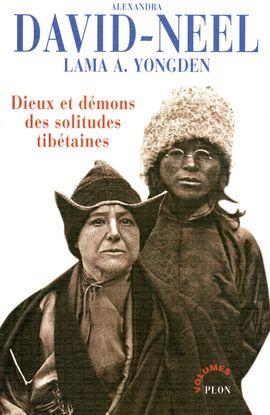 DIEUX ET DEMONS DES SOLITUDES TIBETAINES