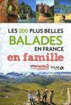 BALADES EN FRANCE EN FAMILLE, LES 200 PLUS BELLES [CAPSA] -FFRP
