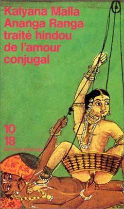 ANANGA RANGA. TRAITE HINDOU DE L'AMOUR CONJUGALE