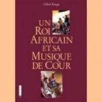 UN ROI AFRICAIN ET SA MUSIQUE DE COUR [+ 2CD]