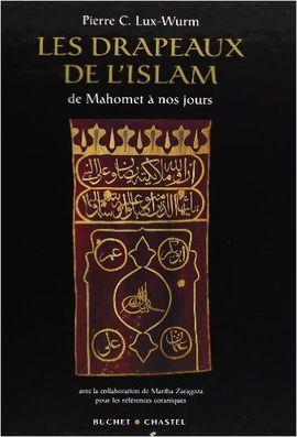DRAPEAUX DE L'ISLAM, LES
