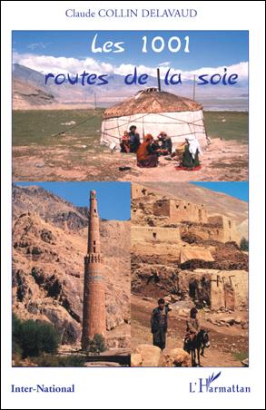 1001 ROUTES DE LA SOIE, LES