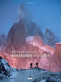 PLUS BELLES MONTAGNES DU MONDE, LES