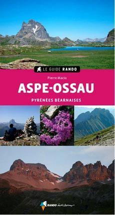 ASPE-OSSAU -LE GUIDE RANDO