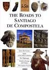 ROADS TO SANTIAGO DE COMPOSTELA, THE -IN SITU