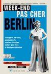BERLIN, WEEK-END PAS CHER