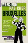 BRUXELLES, WEEK-END PAS CHER