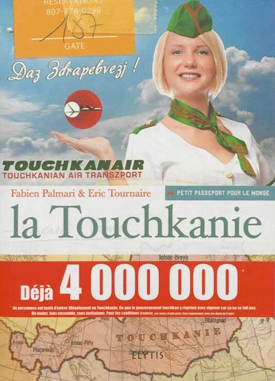 TOUCHKANIE, LA -PETIT PASSEPORT POUR LE MONDE