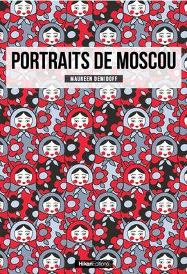 MOSCOU, PORTRAITS DE