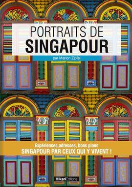 SINGAPOUR, PORTRAITS DE