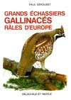 GRANDS ECHASSIERS GALLINACES RALES D'EUROPE