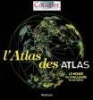 ATLAS DES ATLAS
