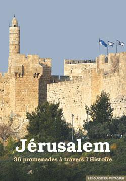 JERUSALEM -LES GUIDES DU VOYAGEUR