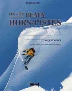 SNOWBOARD - LES PLUS BEAUX HORS-PISTES