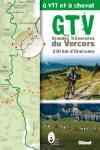 GTV A VTT ET A CHEVAL. LES GRANDES TRAVERSEES DU VERCORS