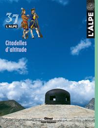 37. L'ALPE. CITADELLES D'ALTITUDE -REVISTA