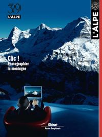 39. L'ALPE. CLIC! PHOTOGRAPHIER LA MONTAGNE -REVISTA