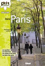 DANS PARIS -LE P'TIT CRAPAHUT, BALADES EN FAMILIE