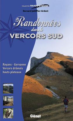 VERCORS SUD, RANDONNEES DANS LE