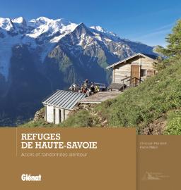 REFUGES DE HAUTE-SAVOIE -GLENAT