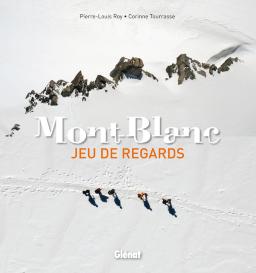 MONT-BLANC. JEU DE REGARDS