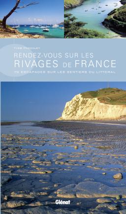 RENDEZ-VOUS SUR LES RIVAGES DE FRANCE
