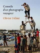 CONSEILS D'UN PHOTOGRAPHE VOYAGER