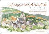 LANGUEDOC-ROUSSILLON EN AQUARELLE, LE