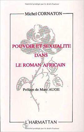 POVOIR SEXUALITE DANS LE ROMAN AFRICAIN