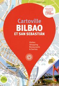 BILBAO ET SAN SEBASTIAN [PLANO GUIA] -CARTOVILLE