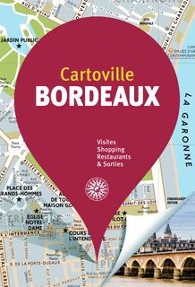 BORDEAUX [PLANO GUIA] -CARTOVILLE