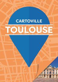TOULOUSE [PLANO-GUIA] -CARTOVILLE