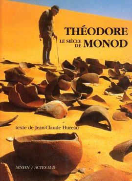 SIECLE DE THEODORE MONOD, LE
