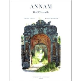 ANNAM. HUE L'ETERNELLE
