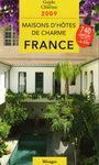 2009 FRANCE, MAISONS D'HOTES DE CHARME